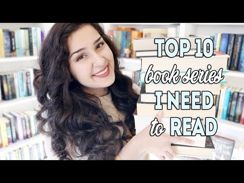 Top 10 Book Series I NEED To Read!
