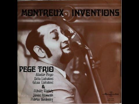 Pege Trio - Montreux Inventions (FULL ALBUM, jazz, Hungary, 1970)