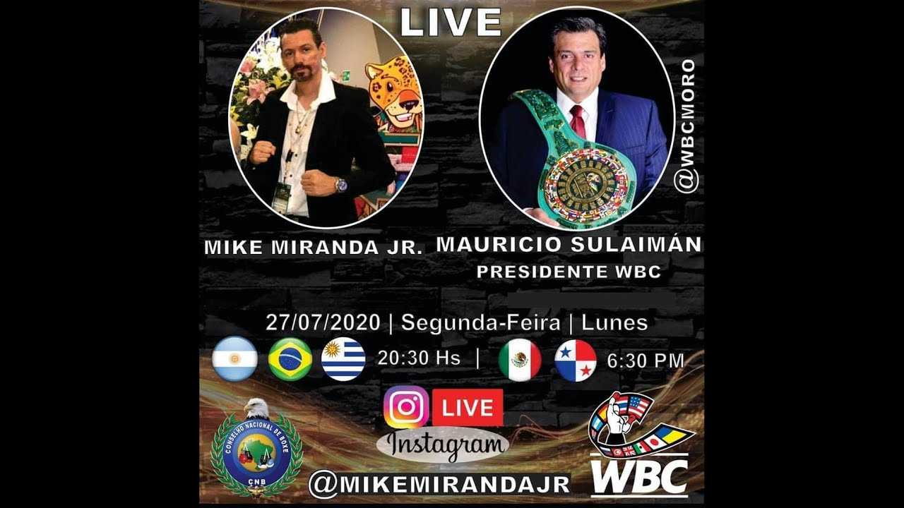 Live: Mike Miranda Jr e Mauricio Sulaimán - Presidente WBC
