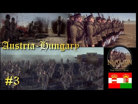 The Great War: Austria-Hungary #3 ~ Taking Serbia!