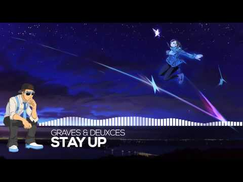 【Future】graves & DEUXCES - Stay Up