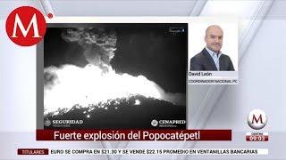 Fuerte explosión en el Popocatépetl: David León