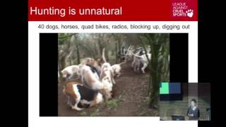 The case against hunting with dogs - Toni Shephard - Hunting Symposium