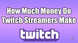 How Much Money Do Small Twitch Streamers Make