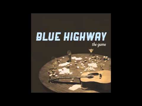 Blue Highway: Talk Is Cheap