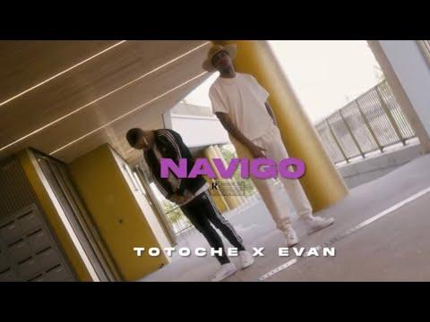 Totoche – Totoche feat. Evan – Navigo