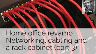 Office revamp  Network  cabling and rack cabinet  part 3