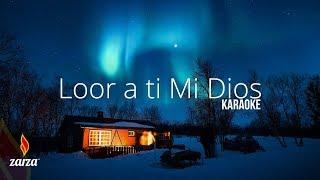 Josue Vicente - Loor a ti mi Dios [Karaoke] | LLDM