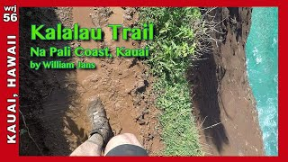 * Kalalau Trail (with drone) Top 10 most dangerous hikes? KAUAI (wrj56)