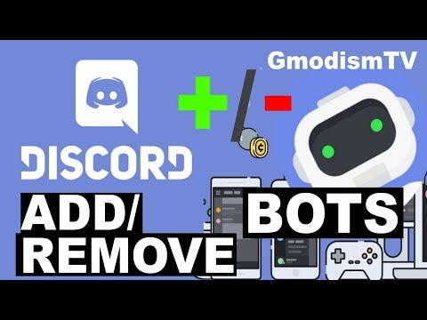 How To Remove Or Add Bots To Your Discord Server [Tutorial 2018]