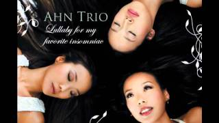 Ahn Trio - All I Want (Lyrics)