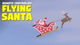 Remote Controlled Flying Santa With His Reindeer
