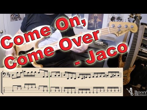 Jaco Pastorius - Come On, Come Over [BASS COVER] - with notation and tabs