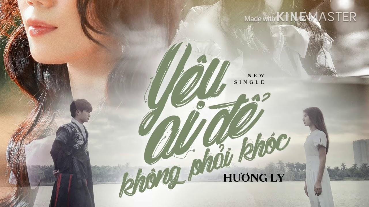 Yêu Ai Để Không Phải Khóc- Hương Ly |Lyrric official| Music - YouTube