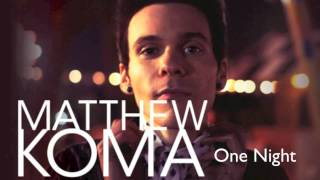 Matthew Koma - One Night (Vicetone Remix)