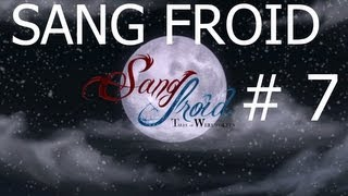 Sang Froid - Tales of Werwolves - Full Game Walkthrough Chapter 8!: WILL O THE WISPS!