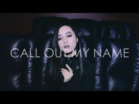 Call Out My Name | The Weeknd (Cover)