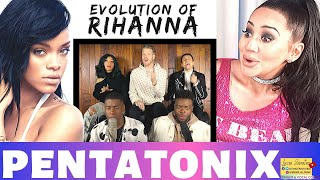 "Vocal Coach REACTS to PENTATONIX ""Evolution of RIHANNA""  