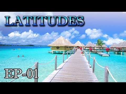 Most Romantic Island - Bora Bora, Tahiti | LATITUDES | Episode 1 | Travel & Leisure