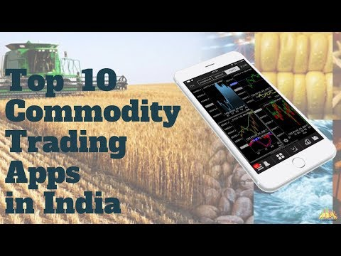 Top 10 Commodity Trading Apps in India