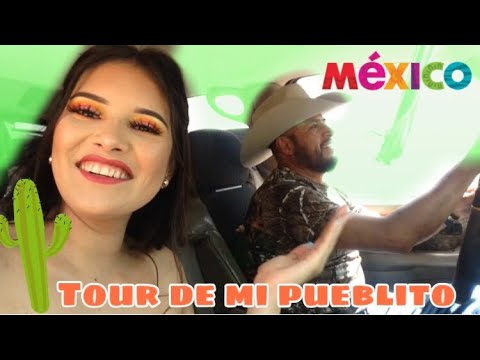 TOUR DE MI PUEBLO EN MEXICO | PART 1