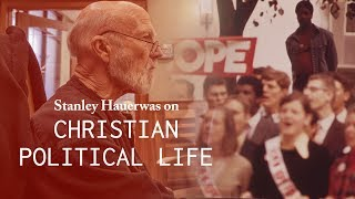 Christian Political Life - Stanley Hauerwas