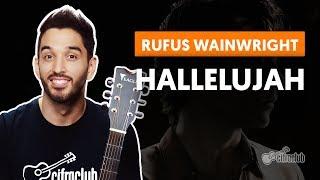Baixar HALLELUJAH - Rufus Wainwright (aula de violão completa)