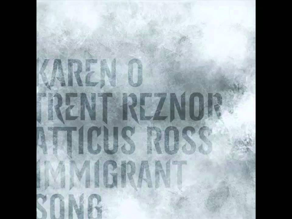 The Girl With The Dragon Tattoo Immigrant Song Karen O With