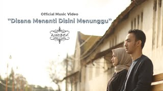 Wandra - Disana Menanti Disini Menunggu (Sungguh Ku Merasa Resah) || Official Music Video