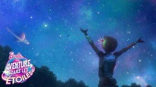 Clip vidéo Barbie « Étoile filante » | Aventure dans les Étoiles | Barbie streaming