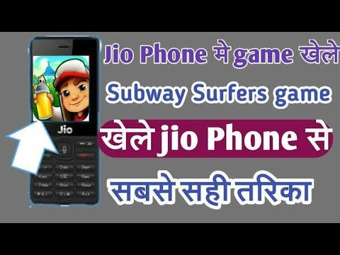 How to play subway surfers in jio phone real ya fack