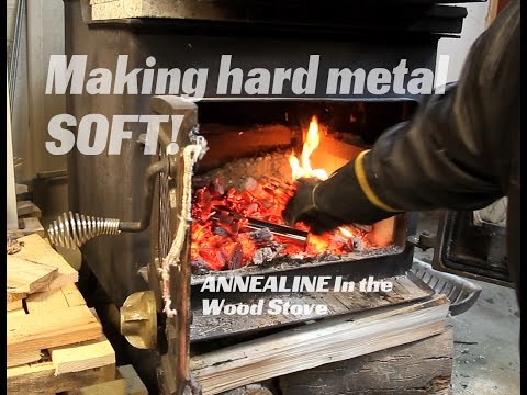 Annealing Hardened Steel In the wood stove, softening metal