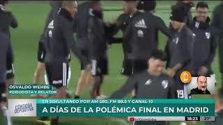 La previa de la final River vs Boca con Osvaldo Wehbe
