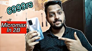 Micromax In 2b First look, Specifications & Pricing Revealed 🔥 Under 6999rs only 🤫