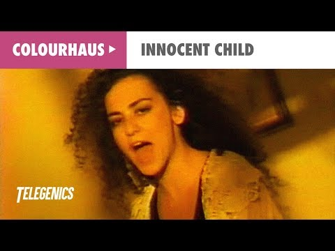 Colourhaus - Innocent Child (Official Music Video)