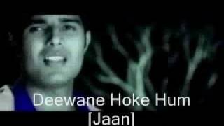Deewane Hoke Hum - by Kuldeep