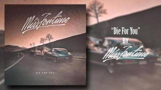Miss Fortune - Die For You (Lyrics)