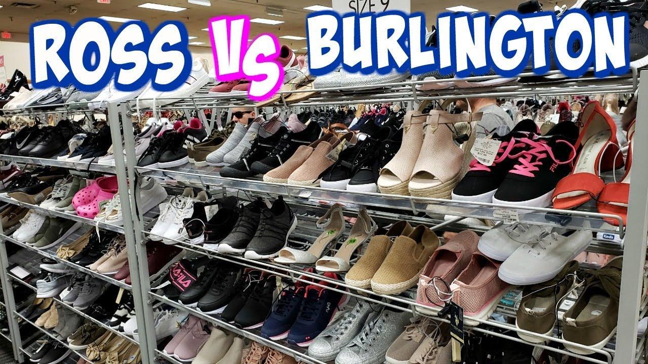 ROSS SHOE'S VS BURLINGTON SHOE'S COME