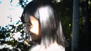 『夏休み』 作詞/作曲 影山昇太郎 出演:小林美幸 監督:太田貴寛 撮影:石...