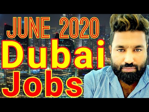 Dubai Jobs June 2020 🙂| Good News Dubai Jobs 🙂 Azhar Vlogs Dubai