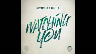 Play Watching You (feat. Faustix)