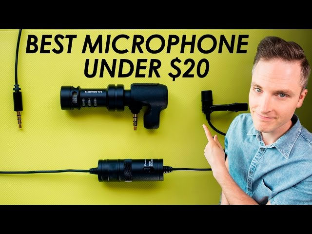 Best Microphone Under $20? — 3 Cheap Microphones for YouTube Videos