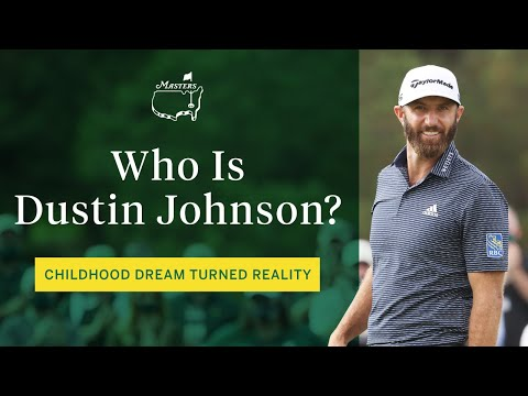 Who Is Dustin Johnson? | The Masters