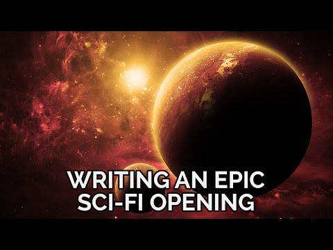 Tutorial: Writing an Epic Sci-Fi Opening