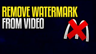 How To Remove Watermark From A Video! Delete Logo From a Video 2016!