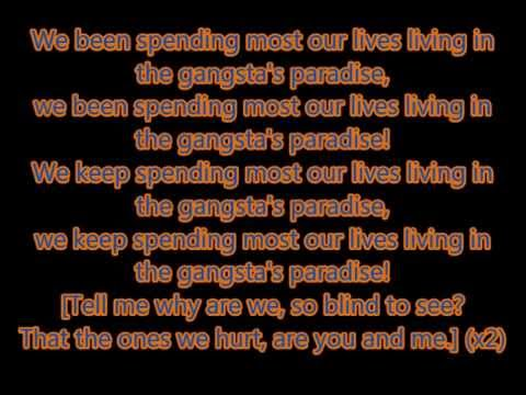 "Coolio ft. L.A. - ""Gangsta's Paradise"" lyrics"