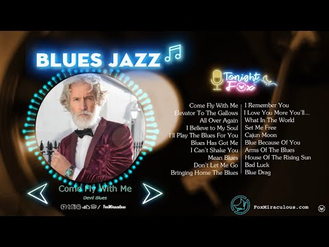 Jazz Blues Music | Top Jazz Blues Music Of All TIme |  Best Songs Jazz Blues Rock Music
