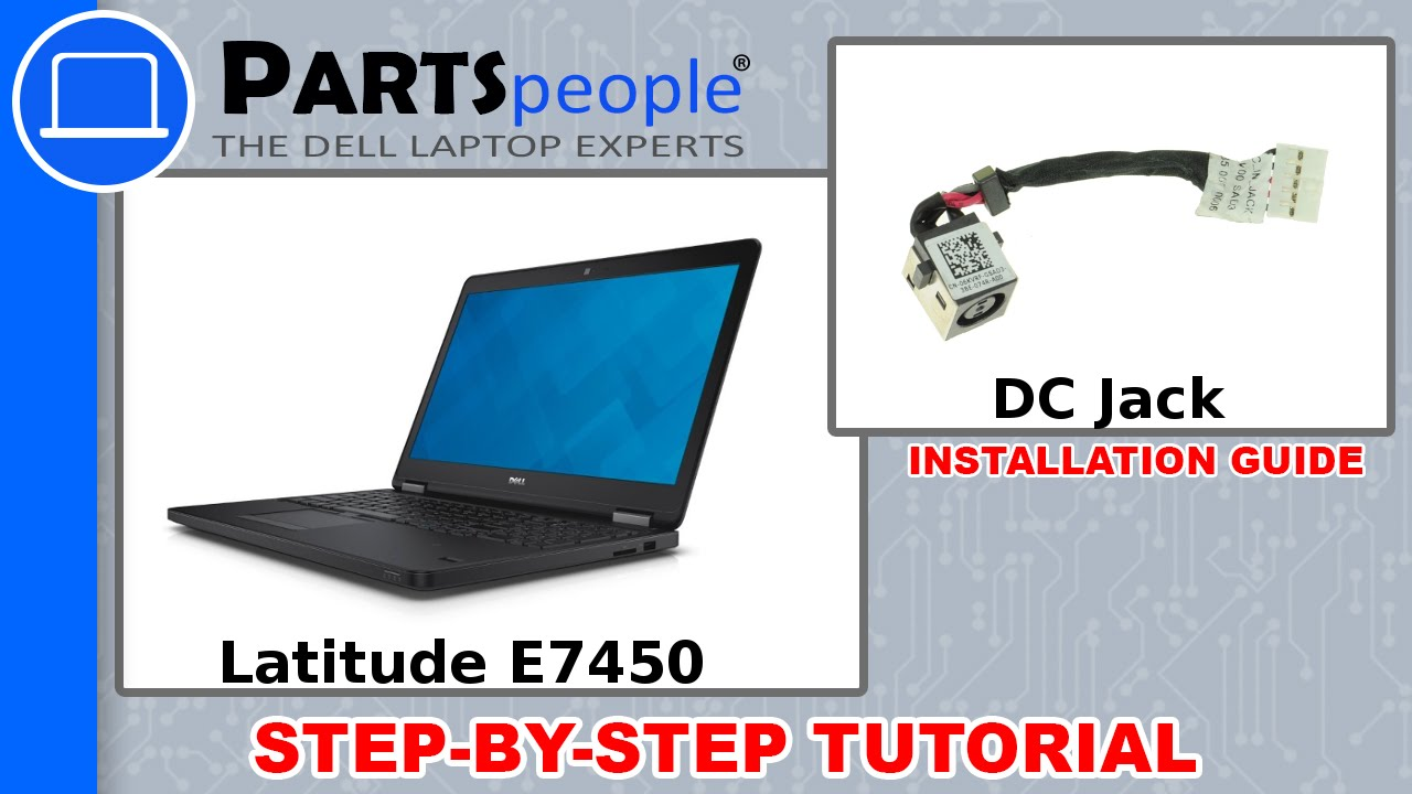 Dell Latitude E7450 DC Jack Replacement Video Tutorial