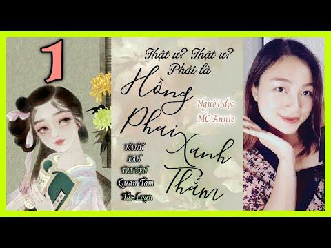 🌸【 HỒNG PHAI XANH THẮM 】 Tập 1   Truyện Audio Xuyên Không, Nữ Cường, Trạch đấu, Điền văn   MC Annie