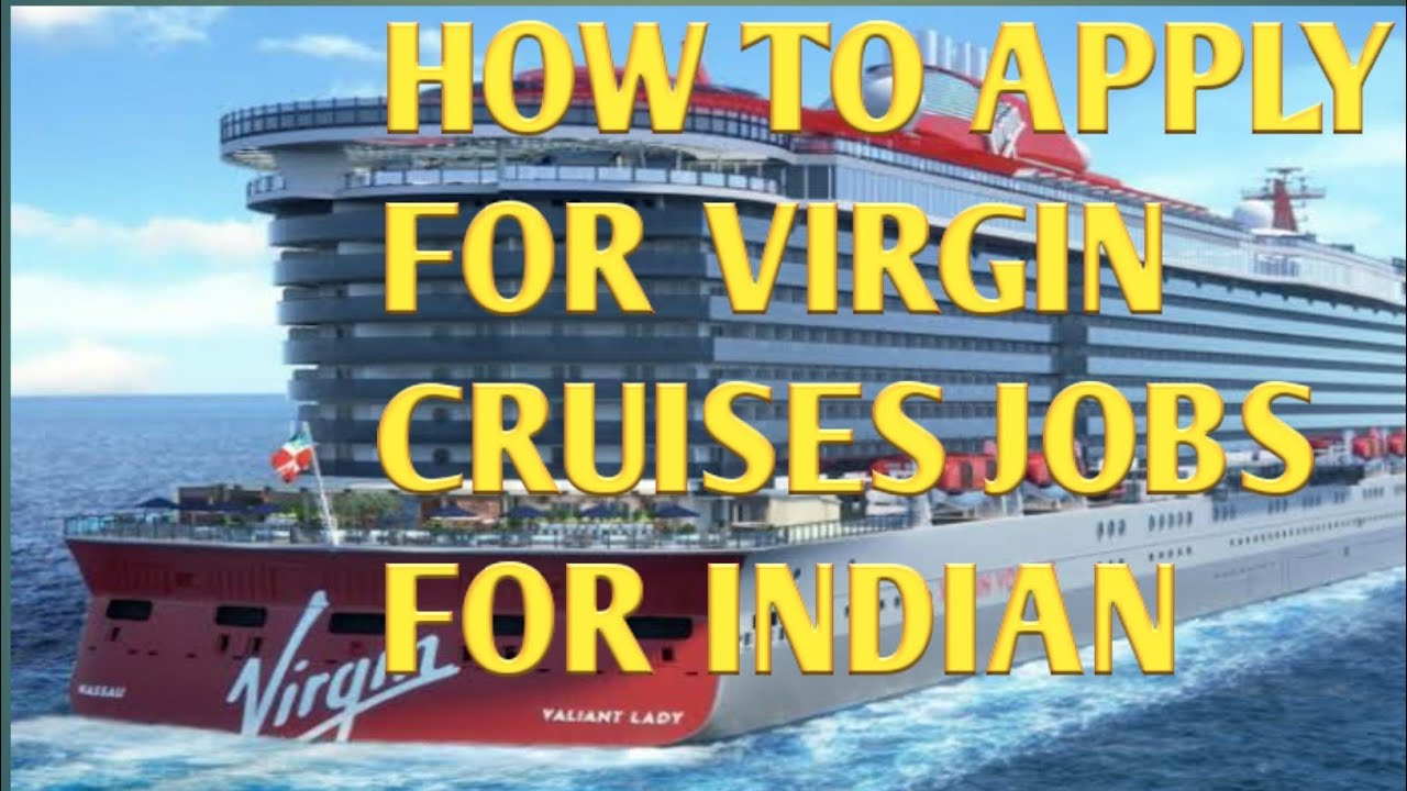 HOW TO APPLY FOR VIRGIN CRUISES | JOBS IN VIRGIN CRUISES ...